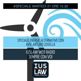 [SPECIALE ENERGIE RINNOVABILI - Con Avv. Arturo Covella] - Martedì 21 novembre ore 15.30 #Speciali
