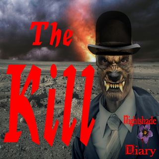 The Kill | Werewolf Story | Podcast