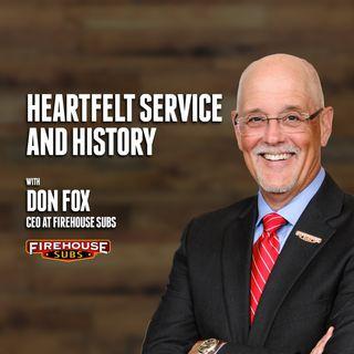 54. Heartfelt Service and History | Don Fox