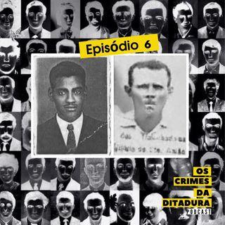 Ep 6 - Quando assassinato e mentira viram uma coisa só