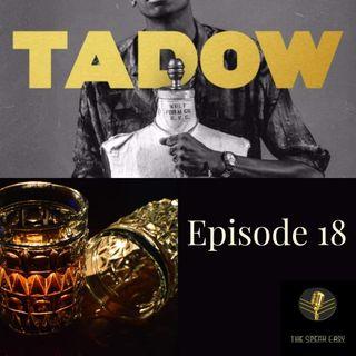 Episode 18: Tadow!