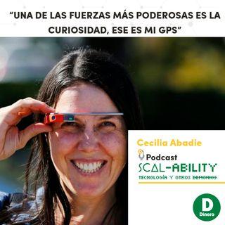 """""""Una de las fuerzas más poderosas es la curiosidad, ese es mi GPS"""": Cecilia Abadie, Program Manager con Google Glass"""
