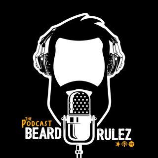 Beard Rulez, il podcast finale di stagione.