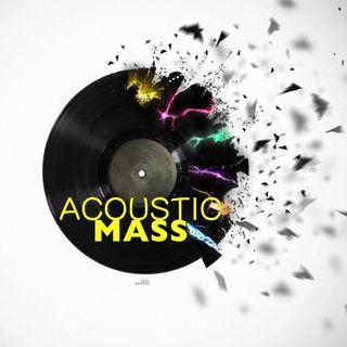 Acousic Mass - JAZZ