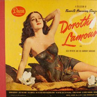 Pasha's Choice, The Moon of Manakoora - Dorothy Lamour - Dick McIntire And His Harmony Hawaiians
