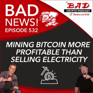 Mining Bitcoin More Profitable Than Selling Electricity - Bad News For Wednesday, July 14th