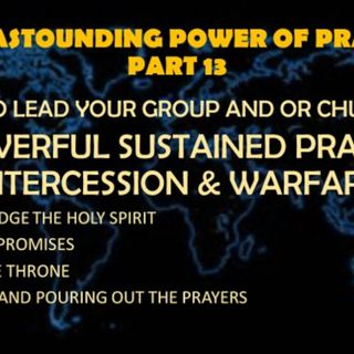 ASTOUNDING POWER OF PRAYER PART 13 HOW TO DO THAT