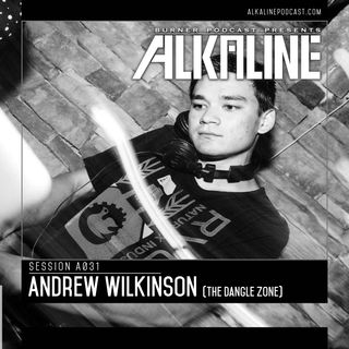 A031 - Andrew Wilkinson [The Dangle Zone]