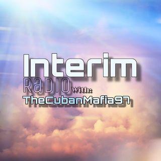Interim Radio: TheCubanMafia97 Rapture Dream Part 1