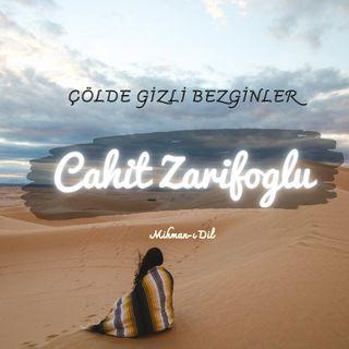 Cahit Zarifoğlu-Çölde Gizli Bezginler