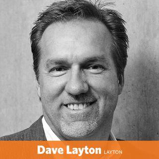 Dave Layton - CEO of Layton