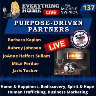137 LIVE: Home & Happiness, Rediscovery, Hope, Human Trafficking, Biz Marketing