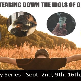 Revival - Tearing down the Idols of Our Hearts (Part 4) Pastor Mark Spencer -9-30-18-