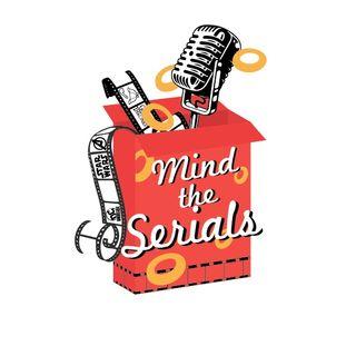 Mind The Serials