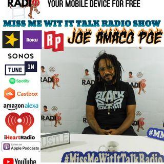 Special Interview w/ Joe Amaco Poe 8-19-2020