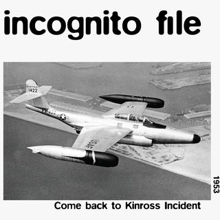 Come Back to Kinross Incident.
