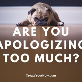 1633 Are You Apologizing Too Much?