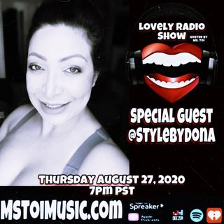 Lovely Radio Show- @stylebydona