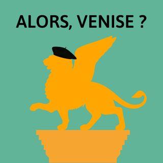 Bande-annonce : Alors, Venise ?