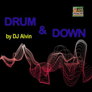 DJ Alvin - Drum & Down