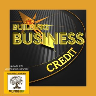 Episode-029-Building-Business-Credit-The-Leader-Tree