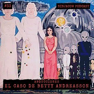 #33 - La abducción de Betty Andreasson
