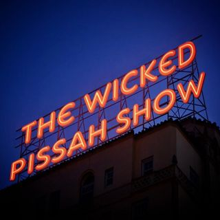 The Wicked Pissah Show