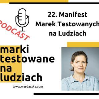 22. Manifest Marek Testowanych na Ludziach