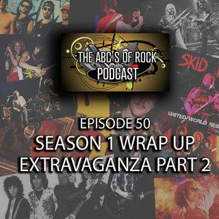 Season 1 Wrap-Up Extravaganza Part 2 - Episode 50