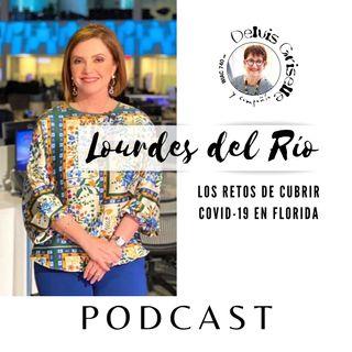 Lourdes del Rio y los retos de COVID-19 en Florida