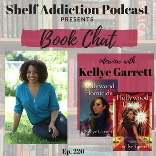 226: Interview with Author Kellye Garrett | Book Chat