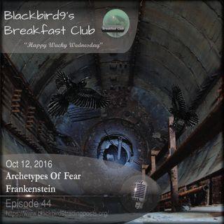 Archetypes of Fear - Frankenstein - Blackbird9 Podcast