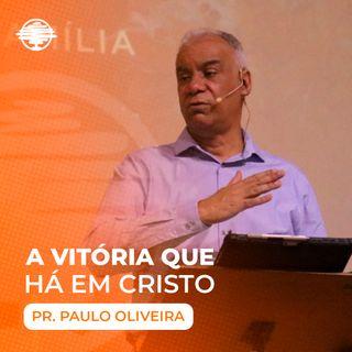 A vitória que há em Cristo