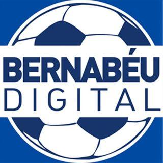 Bernabeu Digital in Podcast del 21/05/2021