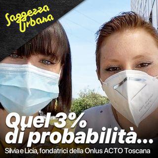 Silvia e Licia_Quel 3% di probabilità...