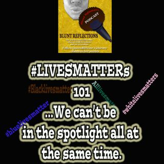 #LIVES matters 101