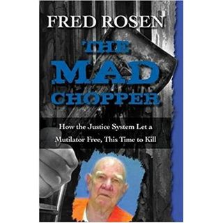 THE MAD CHOPPER-Fred Rosen
