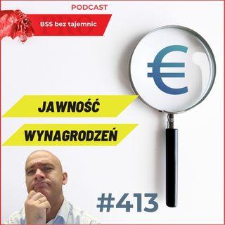 #413 Dlaczego warto aby wynagrodzenia były jawne?