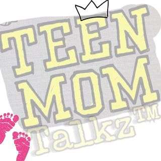 Ep2 Teen Mom Talkz TMOG Recap! Prt. 2 (Oh Baby)