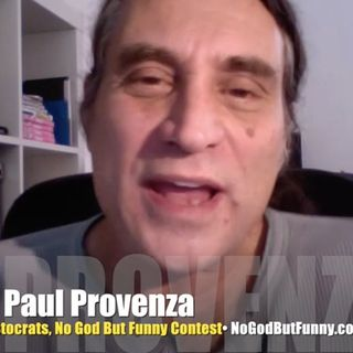 Paul Provenza wants No God But Funny!