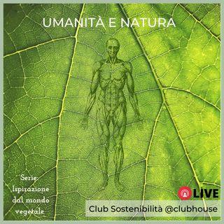 Umanità e natura: comportamenti delle piante e relazione tra i due mondi