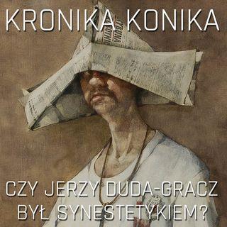 Czy Jerzy Duda-Gracz był synestetykiem?
