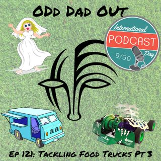 Tackling Food Trucks Pt 3: ODO 121