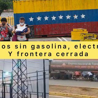 Sin electricidad, gasolina y Frontera Cerrada Así amanece Venezuela #8Oct 2021