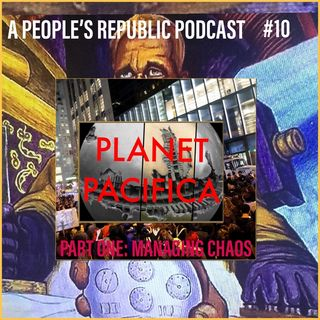 #10 Planet Pacifica: Managing Chaos