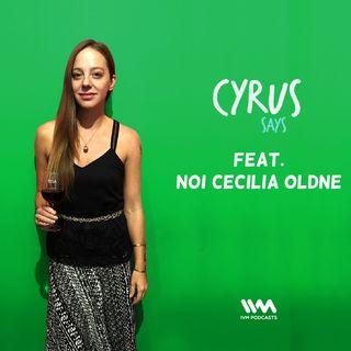 Ep. 311: Feat. Noi Cecilia Oldne