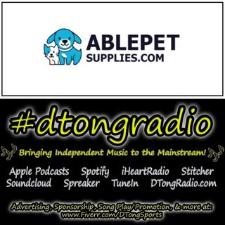 Top Indie Music Artists on #dtongradio - Powered by AblePetSupplies.com