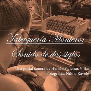 """Postal sonora """"Tabaquería Montero: sonido de dos siglos""""- Julio de 2021"""