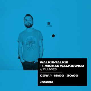 Walkie-Talkie ft. Michał Walkiewicz