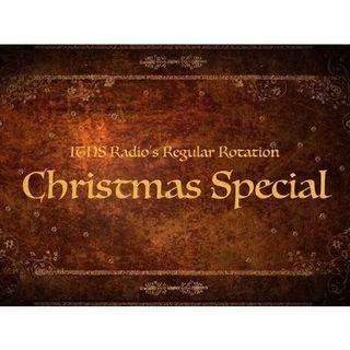 ITNS Radio's Regular Rotation Christmas Special